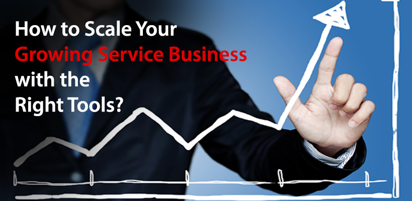 Growing Service Business Tools and Solutions